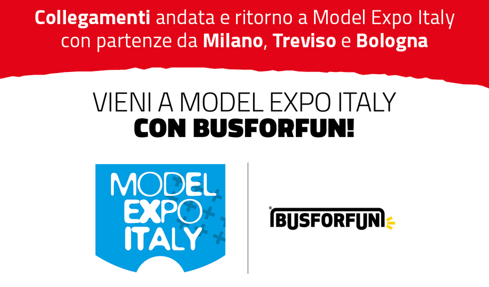 Vieni a Model Expo Italy con Busforfun!