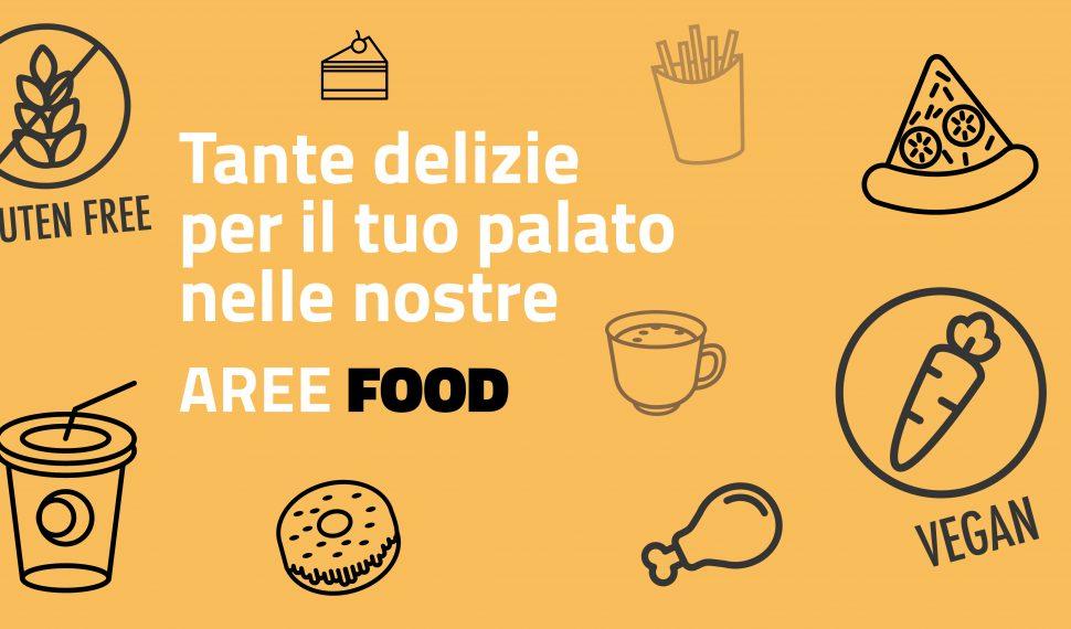 Scopri le delizie per il tuo palato nelle nostre Aree Food